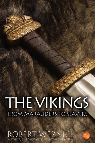 The Vikings - From Marauders to Slavers