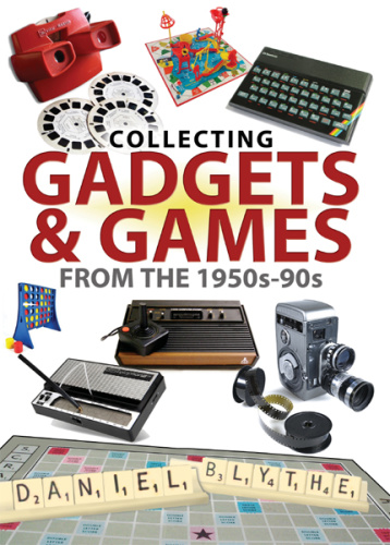 Collecting Gadgets & Games from the 1950s-90s
