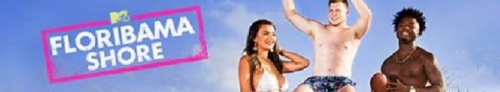 Floribama Shore S03E07 720p WEB x264-KOMPOST