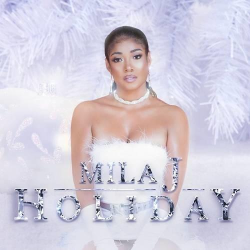 Mila J   Holiday