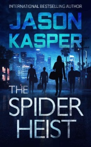 The Spider Heist - Jason Kasper