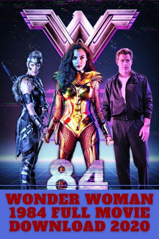Wonder Woman 1984 full movie download in hindi filmyzilla 720p