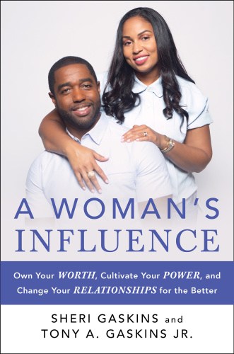 A Woman's Influence Own Your Worth, Cultivate Your Power, an