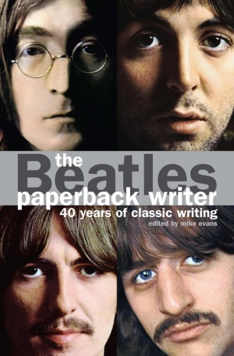 The Beatles - Paperback Writer - 40 Years of Classic Writing