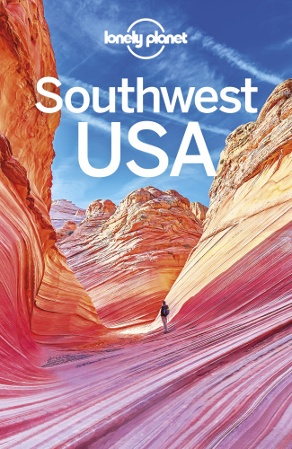 Lonely Planet Southwest USA, 8th Edition