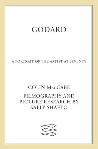 Godard  A Portrait of the Artist at Seventy