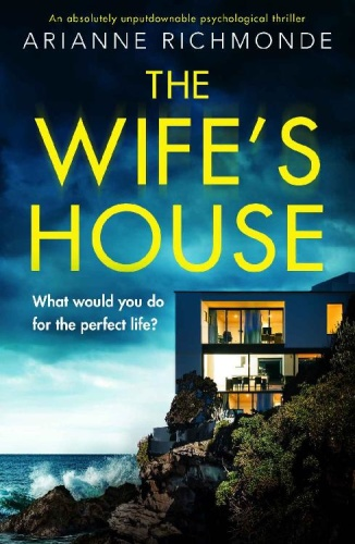 The Wife's House by Arianne Richmonde