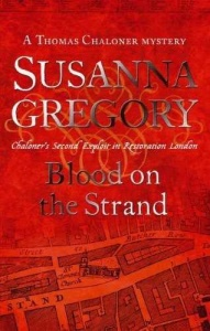 Susanna Gregory - [Thomas Chaloner 02] - Blood on the Strand