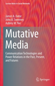 Mutative Media Communication Technologies and Power Relations in the Past, Present...
