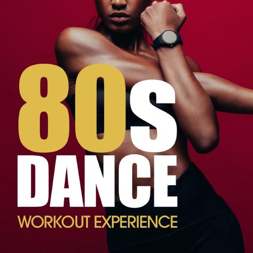 VA   80's Dance Workout Experience (2019)