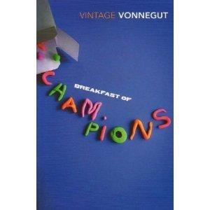 Breakfast of ch&ions   Kurt Vonnegut