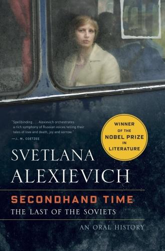 Alexievich Svetlana   Secondhand Time Random House (2016)