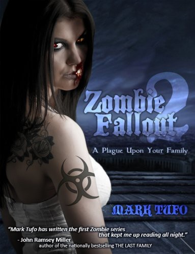 Zombie Fallout 02 A Plague Upon Your Family   Mark Tufo