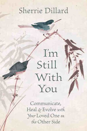 I'm Still with You by Sherrie Dillard