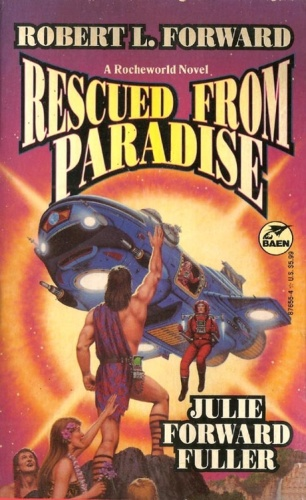 Rescued From Paradise - Robert L  Forward