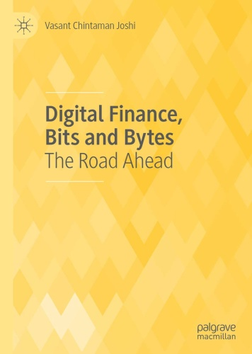Digital Finance, Bits and Bytes   The Road Ahead