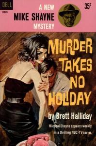 Murder Takes No Holiday - Brett Halliday