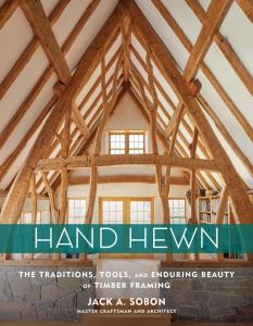 Hand Hewn - The Traditions, Tools