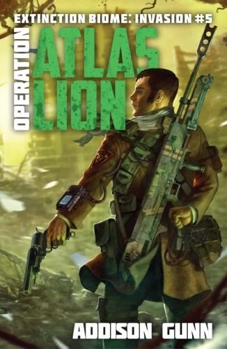 Extinction Biome Invasion 05 Operation Atlas Lion   Addison Gunn