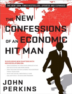 The New Confessions of an Economic Hit Man [True ]