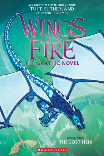 Wings of Fire The Graphic Novel Book Two The Lost Heir