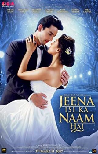 Jeena Isi Ka Naam Hai ( 2017) 1080p JC WEB-DL DDP 2 0 E-Subs - 24xHD
