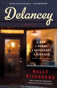 Delancey - A Man, a Woman, a Restaurant, a Marriage
