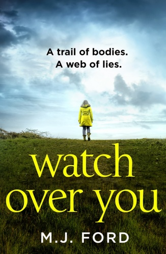 Watch Over You by M  J  Ford