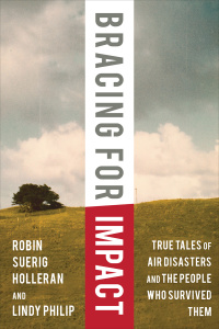 Bracing for Impact by Robin Suerig Holleran, Lindy Philip