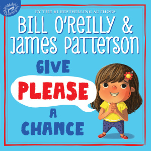 Give Please a Chance - Bill O'Reilly