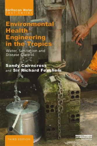 Environmental Health Engineering in the Tropics   Water, Sanitation and Disease
