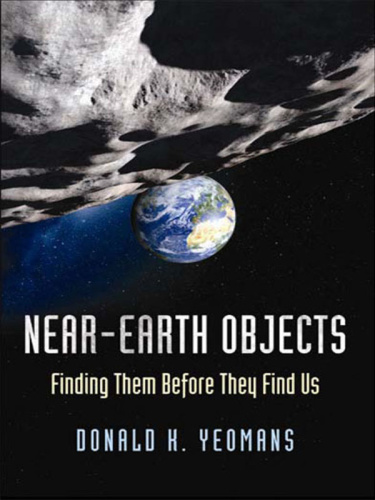 Near Earth Objects by Donald K  Yeomans