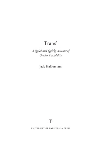 Trans A Quick and Quirky Account of Gender Variability