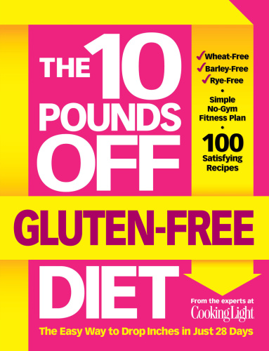 The 10 Pounds Off Gluten Free Diet   The Easy Way to Drop Inches in Just 28 Days