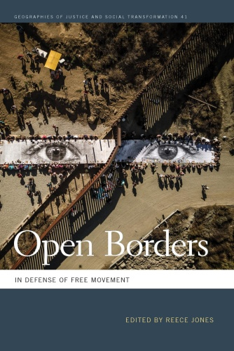 Open Borders In Defense of Free Movement