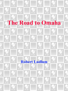 The Road to Omaha  (epub)