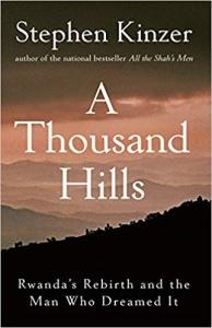 A Thousand Hills by Stephen Kinzer