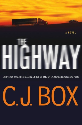 C J Box   [Cassie Dewell 01]   The Highway (v5)