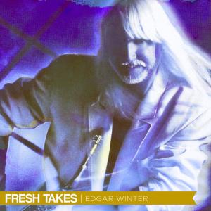 Edgar Winter   Fresh Tes (2019)