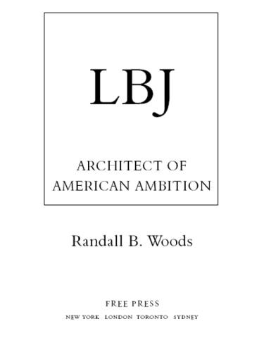 LBJ   Architect of American Ambition 3