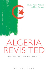 Algeria Revisited - History, Culture and Identity