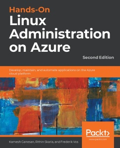 Hands On Linux Administration on Azure by Kamesh Ganesan, Rithin Skaria, and Frede...