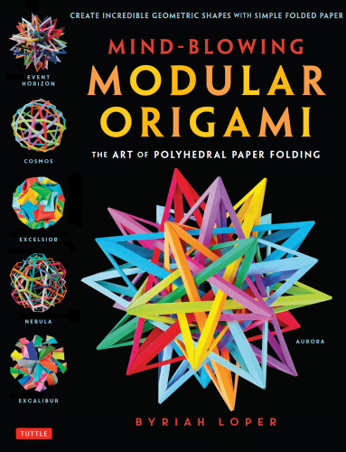 Mind Blowing Modular Origami   The Art of Polyhedral Paper Folding