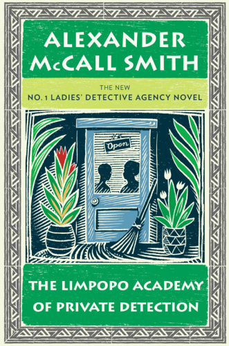 Alexander McCall Smith [No 1 Ladies' Detective Agency 013] The Limpopo Academ...