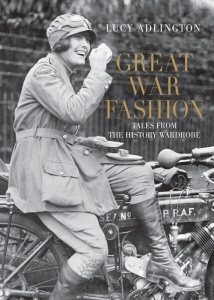 Great War Fashion   Tales from the History Wardrobe