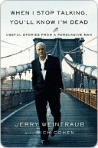 When I Stop Talking, You'll Know I'm Dead - Useful Stories from a Persuasive Man