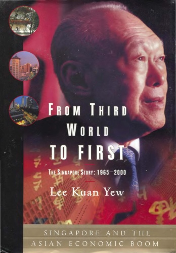 Lee Kuan Yew - From Third World to First (2000)