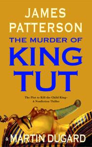 The Murder of King Tut  The Plot to Kill Tut