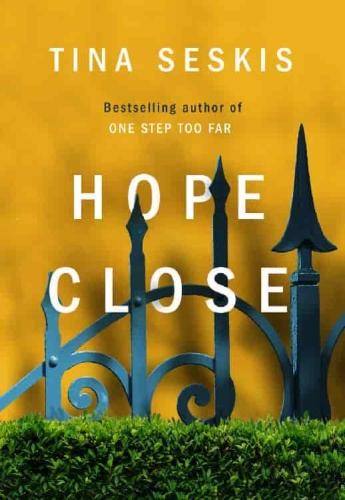Hope Close by Tina Seskis