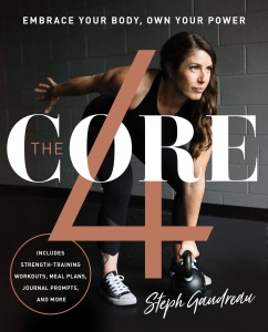 The Core 4 - Embrace Your Body, Own Your Power